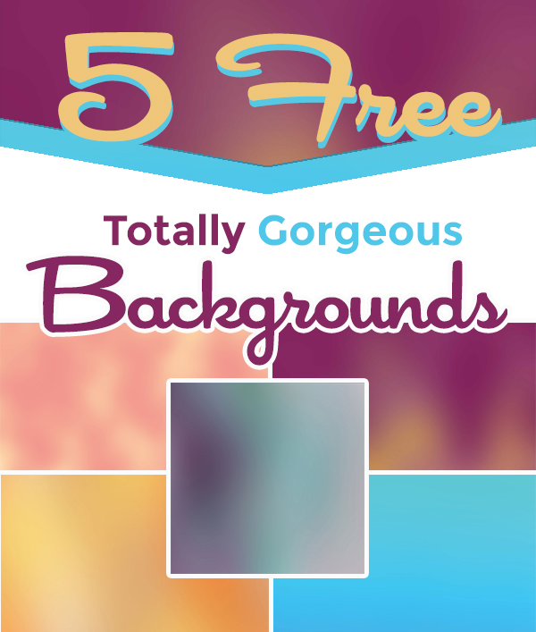 5 Free Gorgeous Backgrounds cover image