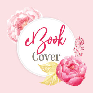 Floral and pink premade eBook cover